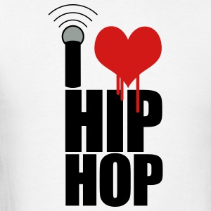 White I Love Hip Hop T-Shirts - Men's T-Shirt