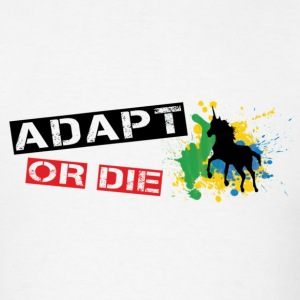 ADAPT OR DIE UNICORN - Men's T-Shirt