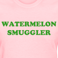 Design ~ watermelon smuggler