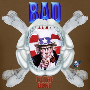 Uncle Sam T Shirt Bad To The Bone - Men's T-Shirt