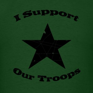 Forest green support our troops T-Shirts - Men's T-Shirt
