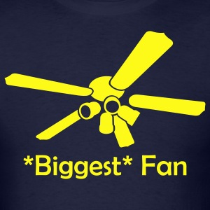 The *Biggest* Fan - Men's T-Shirt
