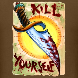 Kill Yourself - Men's T-Shirt