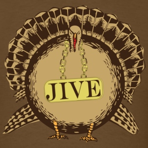 Jive Turkey - Men's T-Shirt