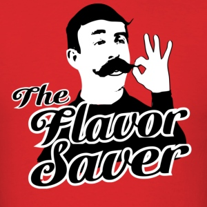 The Flavor Saver - Men's T-Shirt