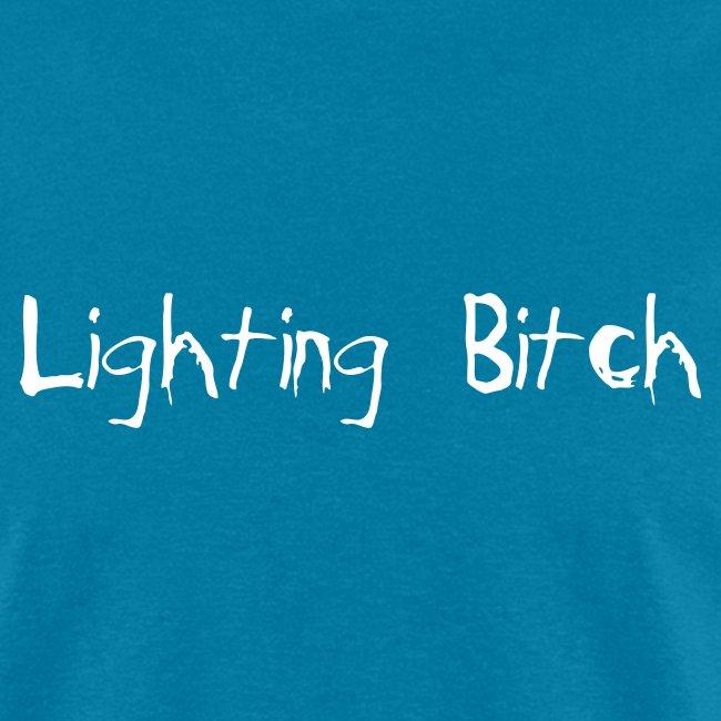 Lighting Bitch