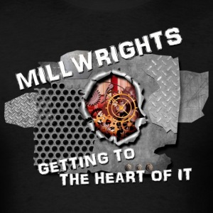 millwright getting_to_the_heart T-Shirts - Men's T-Shirt