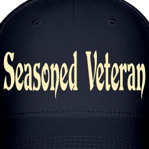 Seasoned Veteran - Baseball Cap