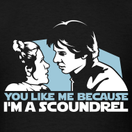 Design ~ You like me because I'm a scoundrel