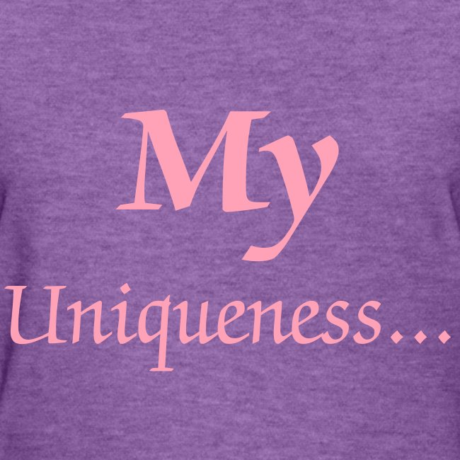 MY Uniqueness...is STUNNING