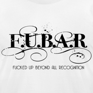 fubar - Men's T-Shirt by American Apparel
