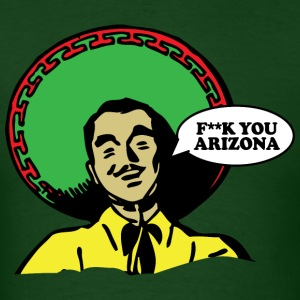 F**K You Arizona - Men's T-Shirt