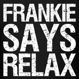 frankie says relax white - Men's T-Shirt