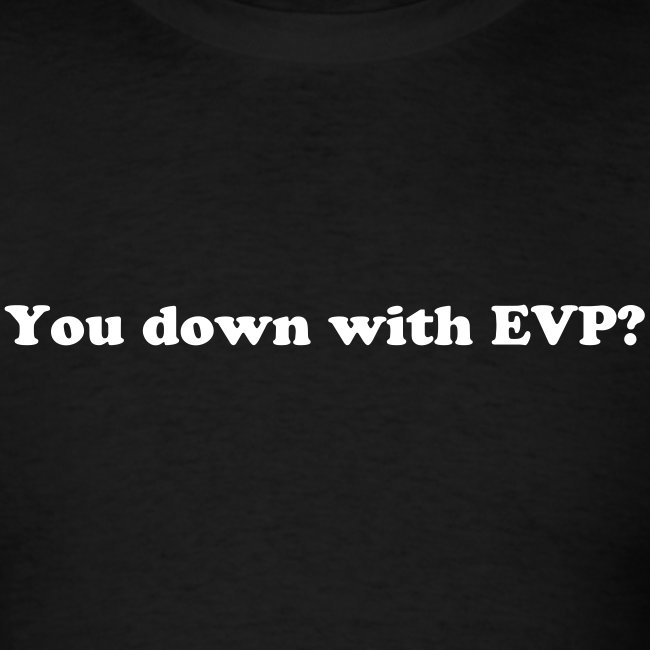 You Down with EVP (LW Tee)