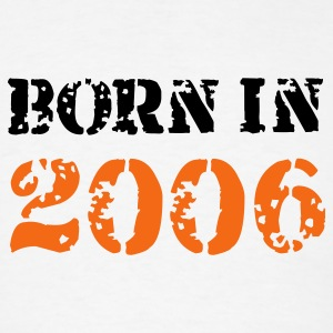 White Born in 2006 T-Shirts - Men's T-Shirt