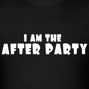 I Am The After Party - Men's T-Shirt