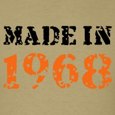 Khaki Made in 1968 T-Shirts