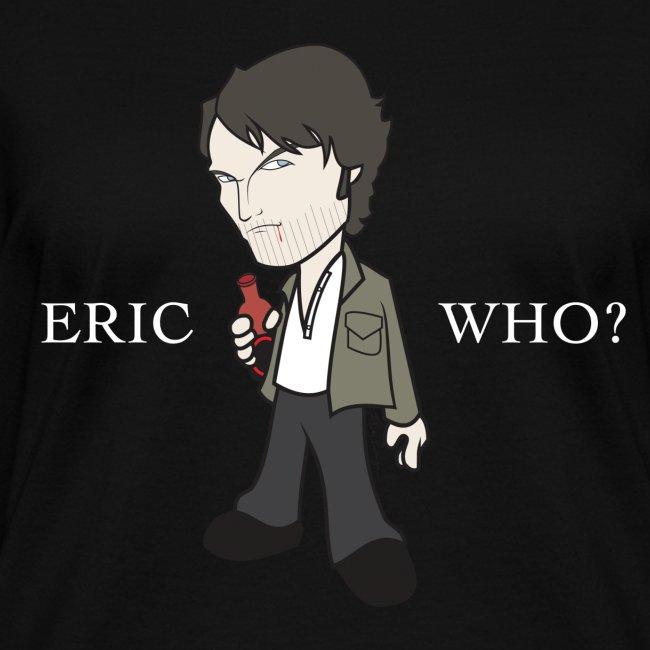 ERIC WHO - Women's V-Neck