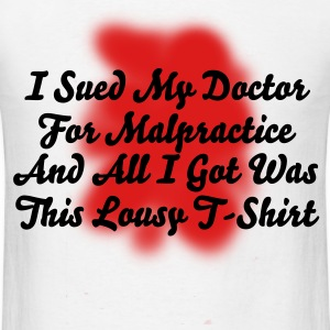 Malpractice - Men's T-Shirt