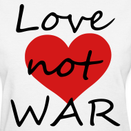 Design ~ love not war