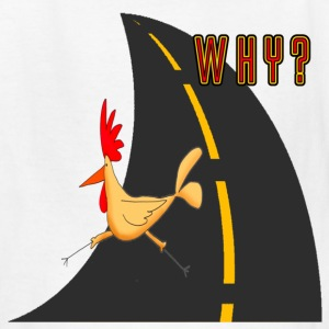 White Why Did The Chicken Cross The Road? Kids' Shirts - Kids' T-Shirt