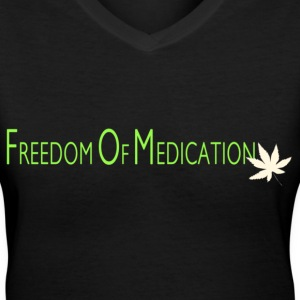Freedom of Medication - Women's V-Neck T-Shirt