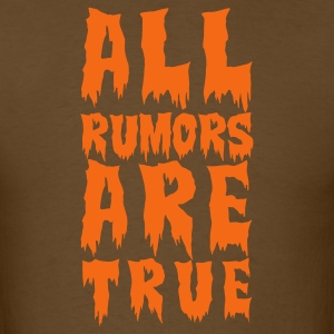 Brown all rumors are true  T-Shirts - Men's T-Shirt