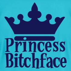 Turquoise PRINCESS BITCHFACE with royal crown T-Shirts