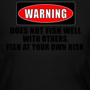 Light pink WARNING! DOES NOT FISH WELL WITH OTHERS Long Sleeve Shirts - Women's Long Sleeve Jersey T-Shirt