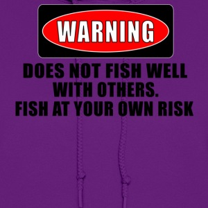 Light pink WARNING! DOES NOT FISH WELL WITH OTHERS Hoodies - Women's Hoodie