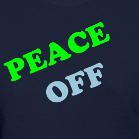 Design ~ PEACE OFF (Women)