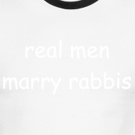 Design ~ RealMenMarryRabbis - green/white - men's sizes