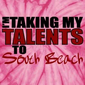 Spider pink Taking My Talents to South Beach T-Shirts - Unisex Tie Dye T-Shirt