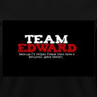 Design ~ Team Edward (Freeze than space heater) Tee