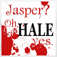 Design ~ Jasper? Oh HALE yes Tee