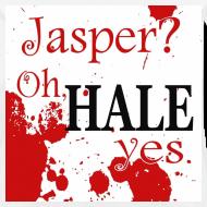 Design ~ Jasper? Oh HALE yes Tee