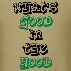 Good in the Hood - Men's T-Shirt