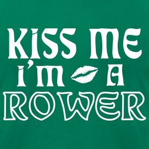 Kelly green kiss me im a rower T-Shirts - Men's T-Shirt by American Apparel