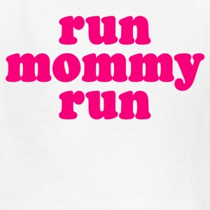 White run mommy run Kids' Shirts - Kids' T-Shirt