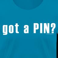 Design ~ Got a PIN - Women