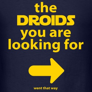 Droids went that way - Men's T-Shirt