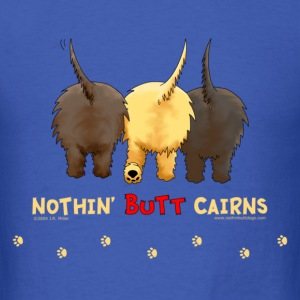 Nothin' Butt Cairns T-shirt - Men's T-Shirt