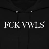 Design ~ FCK VWLS (women's hooded sweatshirt)