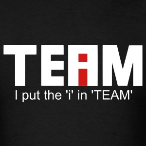 Men's T-Shirt - I put the 'i' in 'TEAM' | geek2chic - Men's T-Shirt