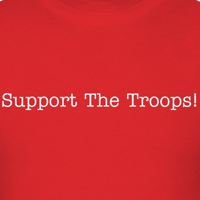 Support The Troops Basic T