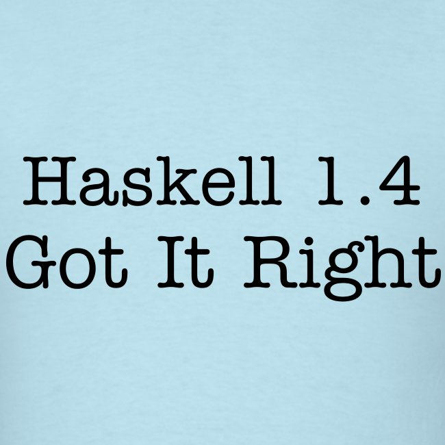 Haskell 1.4 is the true Haskell