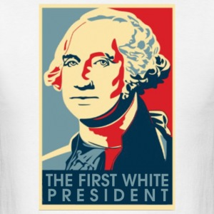 White The First White President T-Shirts - Men's T-Shirt