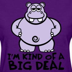 Purple Hippo Shirt - I'm Kind of a Big Deal Women's T-Shirts