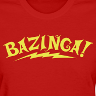 Design ~ BAZINGA Women's T-Shirt Flex