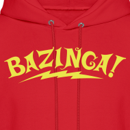 Design ~ Exclusive BAZINGA Hoodie Flex Design